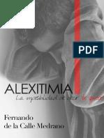 Fernando de La Calle ALEXITIMIA.la Imposibilidad de Decir Te Quiero