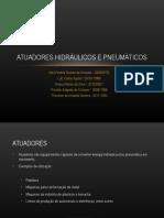 Apresentação Atuadores Hidráulicos e Pneumáticos (FINAL)