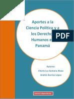Aportes a La Ciencia Política y a Los Derechos Humanos en Panamá