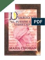 Diario de el Puente a la Libertad de el Maha Chohan