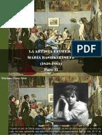 Mariana Flores Melo - La Artista Efímera, María Bashkirtseff (1858-1884), Parte II