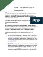 Las Tecnologías Y Las Telecomunicaciones
