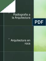 Radiografia a La Arquitectura