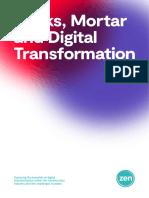 Zen Research Bytes Mortar and Digital Transformation