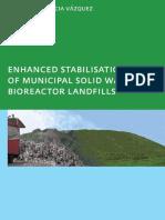 Enhanced Stabilisation of Municipal Solid Waste in Bioreactor Landfills
