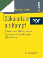 Sebastian Matthias Schlerka Auth. Säkularisierung Als Kampf Entwurf Eines Feldtheoretischen Zugangs Zu Säkularisierungsphänomenen