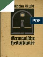 Germanische Heiligtümer - Wilhelm Teudt
