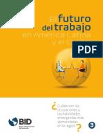 El Futuro Del Trabajo en América Latina y El Caribe Cuáles Son Las Ocupaciones y Las Habilidades Emergentes Más Demandadas en La Región Versión Para Imprimir Es Es