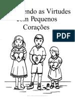 Ensinando as virtudes aos pequenos corações