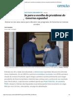 A Incerta Sessão Para a Escolha Do Presidente Do Governo Espanhol _ Opinião _ EL PAÍS Brasil
