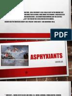Asphyxiants