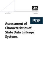 Assessment of Characteristics of State Data Linkage Systems-A