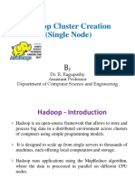 Hadoop Cluster Creation - Single Node