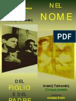 """Nel nome del figlio e del padre. Per Tarkovskij (Inserto della rivista """"incroci"""", 2009)"""