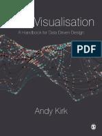 Andy Kirk - Data Visualisation_ a Handbook for Data Driven Design (2016, Sage Publications Ltd)