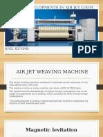 Latest Developments in Air Jet Weaving Machine
