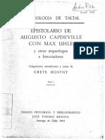 Mostny 1964 - Epistolario de Augusto Capdeville Con Max Uhle - Tomo 1