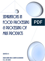 Separation in Food Processing and Milk Processing