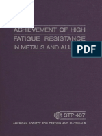 STP 467 - (1970) Achievement of High Fatigue Resistance in Metals and Alloys.pdf