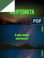 _Kriptonita 1_ O Poder Do UM