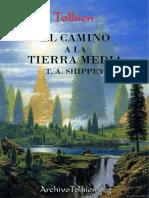 Tolkien, El Camino a La Tierra Media - Tom Shippey
