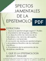 Clase 3. Aspectos Fundamentales de La Epistemología