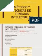 MÉTODOS Y TÉCNICAS DE TRABAJOS INTELECTUALES