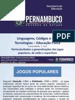 Particularidades e Generalizações Dos Jogos Populares, De Salão e Esportivos