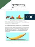 Mejores Alimentos Para Tener Una Erección Mas Fuerte Y Duradera de Forma Natural