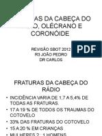 Fraturas Da Cabeça Do Rádio, Olécrano e#