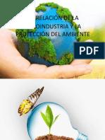 relacion de la agroindustria y la proteccion de el medio ambiente.pptx