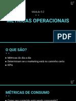 9.2 - Métricas Operacionais