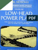 Low Head Power Plants Volume 1, Mosonyi