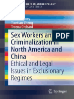 (SpringerBriefs in Anthropology) Susan Dewey, Tiantian Zheng, Treena Orchard (Auth.)-Sex Workers and Criminalization in North America and China_ Ethical and Legal Issues in Exclusionary Regimes-Spring (2)