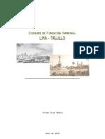 Ciudades de Fundacion Virreinal_Lima y Trujillo