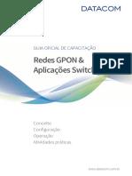 Redes GPON & Aplicações Switch