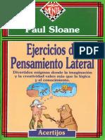 Paul Sloane - Ejercicios de Pensamiento Lateral.pdf