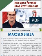 Marcelo Bielsa ,programa para formar jugadores.