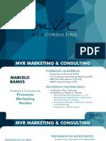 Apresentação MVR Marketing Consulting Marcelo Ramos