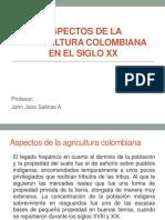 Aspectos de La Agricultura Colombiana en Siglo Xx