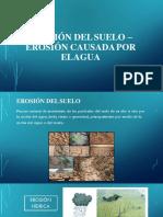 Erosión Del Suelo Caudada Por El Agua[1] (1)