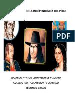 Los Proceres de La Independencia Del Peru