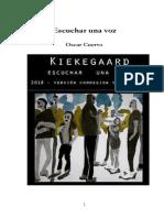 Kierkegaard, Escuchar una voz