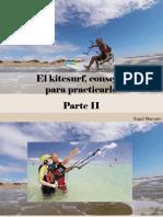 Ángel Marcano - El Kitesurf, Consejos ParaPracticarlo, Parte II