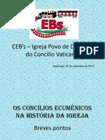 Concilios Ecumenicos Na Historia Da Igreja