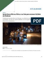 Igreja Busca Fiéis Na África e Na Ásia Para Atenuar Declínio No Ocidente _ Atualidade _ EL PAÍS Brasil
