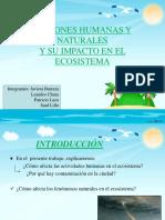 Actividades Humanas y Ecosistema