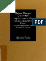 (Dialektische Studien) Heinz Krüger - Über den Aphorismus als philosophische Form. Mit einer Einführung von Theodor W. Adorno-edition text + kritik (1988)