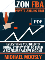 Amazon FBA - Private Labeling Bible - Everything You Need To Know, Step-By-Step, To Build a Six-Figure Passive Income.epub