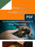 Gamificación en la educación